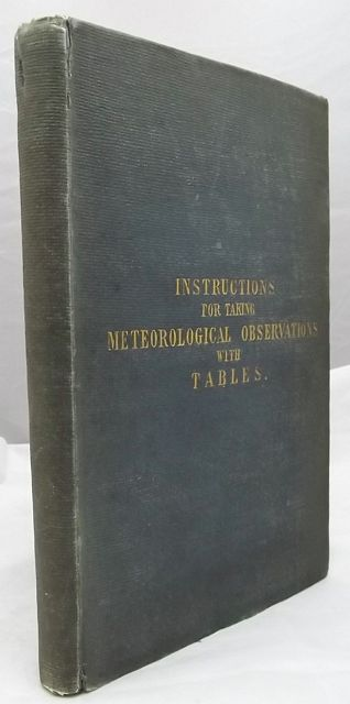 INSTRUCTIONS FOR TAKING METEOROLOGICAL OBSERVATIONS;
