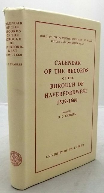 CALENDAR OF THE RECORDS OF THE BOROUGH OF HAVERFORDWEST