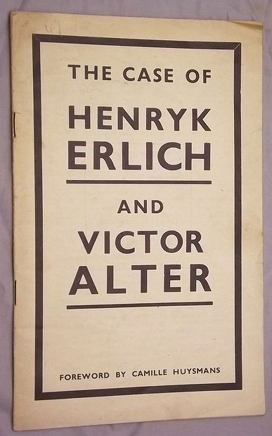 THE CASE OF HENRYK ERLICH AND VICTOR ALTER.