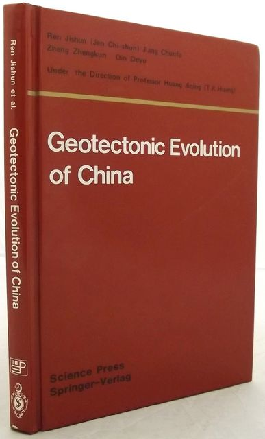 GEOTECTONIC EVOLUTION OF CHINA.