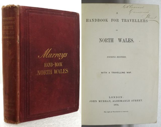 A HANDBOOK FOR TRAVELLERS IN NORTH WALES.