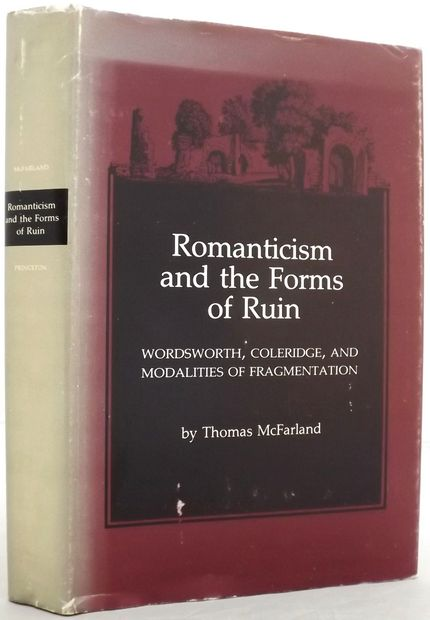ROMANTICISM AND THE FORMS OF RUIN.