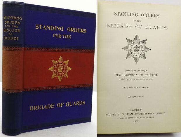 STANDING ORDERS OF THE BRIGADE OF GUARDS.