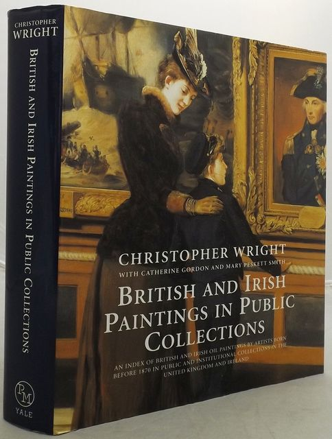 BRITISH AND IRISH PAINTINGS IN PUBLIC COLLECTIONS.