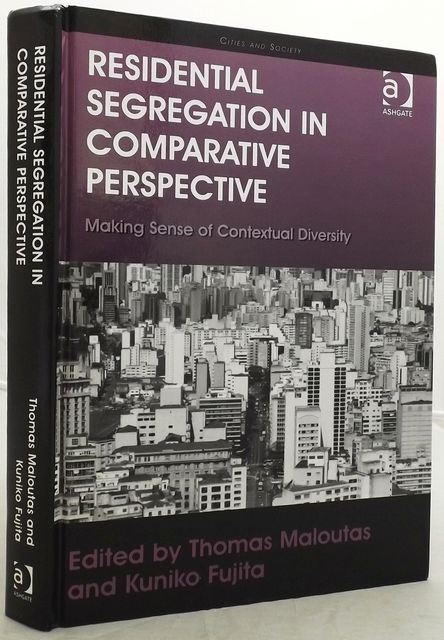 RESIDENTIAL SEGREGATION IN COMPARATIVE PERSPECTIVE.