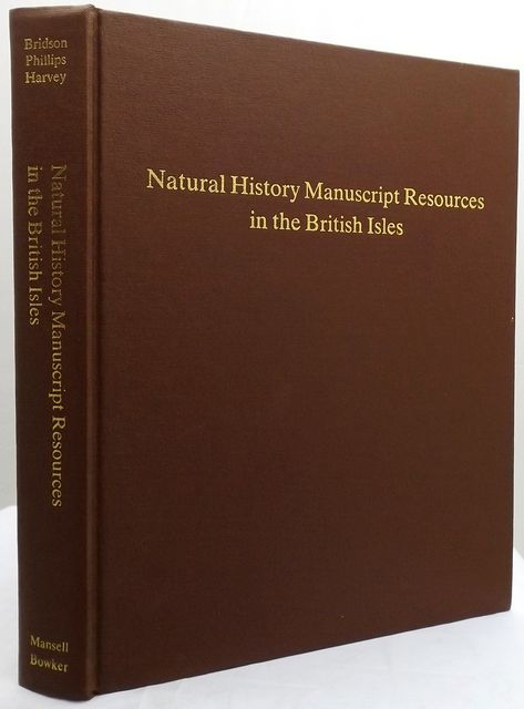 NATURAL HISTORY MANUSCRIPT RESOURCES IN THE BRITISH ISLES.