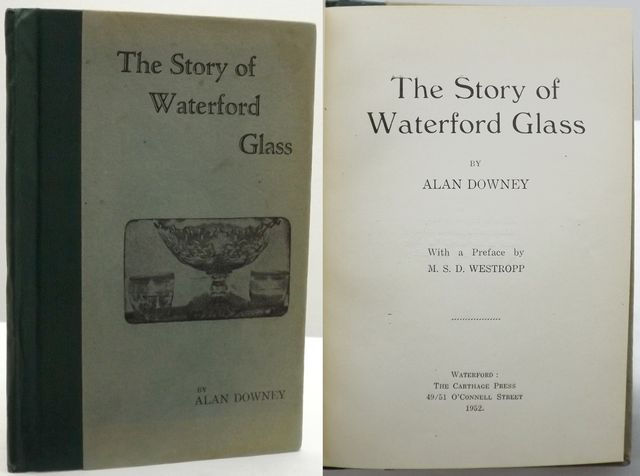 THE STORY OF WATERFORD GLASS.