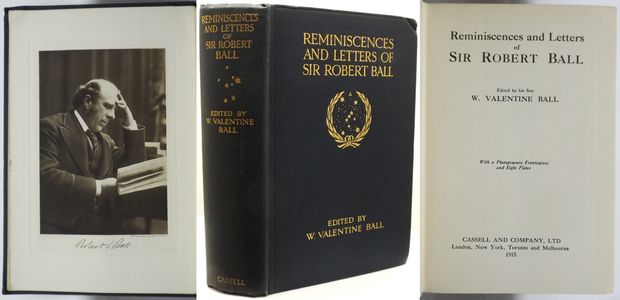 REMINISCENCES AND LETTERS OF SIR ROBERT BALL.