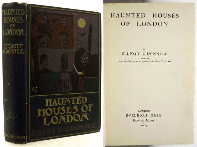 HAUNTED HOUSES OF LONDON.