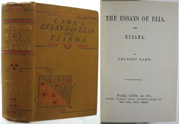 THE ESSAYS OF ELIA, AND ELIANA.